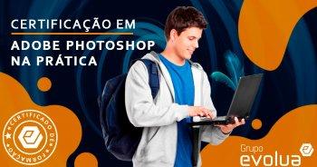 Certificação em Adobe Photoshop