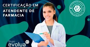 Certificação em Atendente de Farmácia