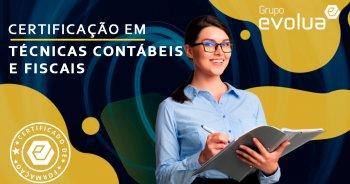 Certificação em Técnicas Contábeis e Fiscais