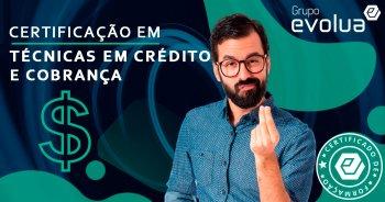 Certificação em Crédito e Cobrança